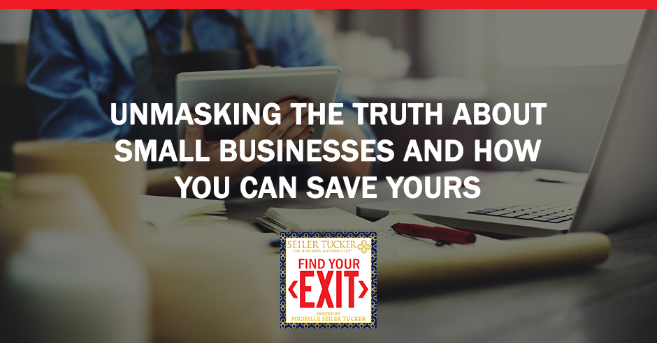 FYE 10 | Truth About Small Businesses
