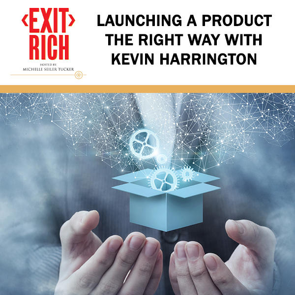 Launching A Product The Right Way With Kevin Harrington